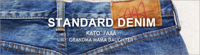 STANDARD DENIM KATO`/AAA GRANDMA MAMA DAUGHTER